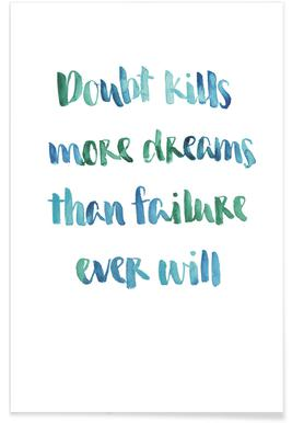 Doubt Kills More Dreams Poster