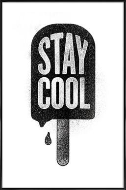 Stay Cool ingelijste poster