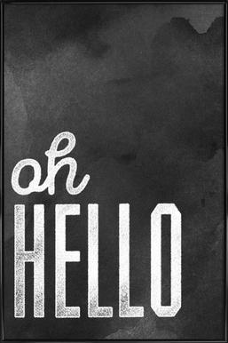 Oh Hello ingelijste poster