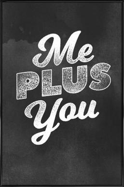 Me Plus You ingelijste poster