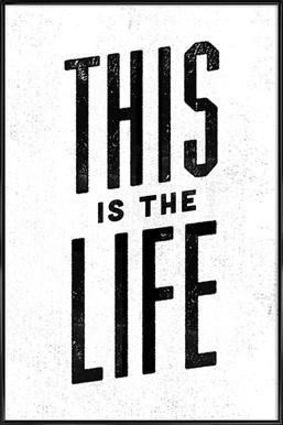 This Is the Life ingelijste poster