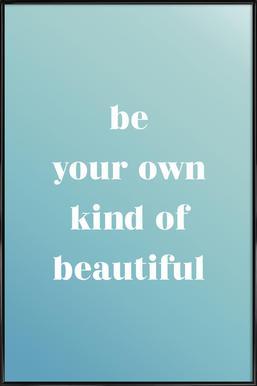 Your Own Kind affiche encadrée