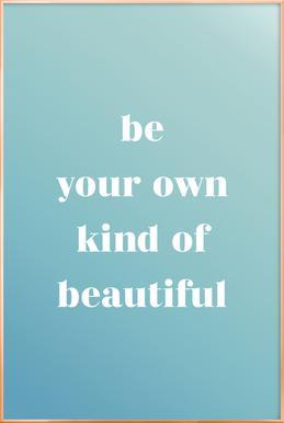 Your Own Kind affiche sous cadre en aluminium
