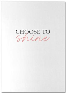 Choose To Shine bloc-notes