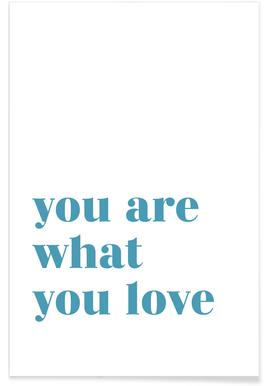 You Are What You Love affiche