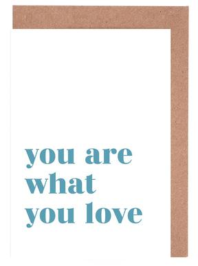You Are What You Love cartes de vœux