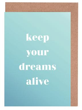 Keep Your Dreams Alive cartes de vœux