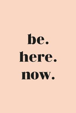 Be Here Now Aluminium Print