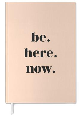 Be Here Now agenda