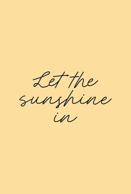 Let The Sunshine In tableau en verre