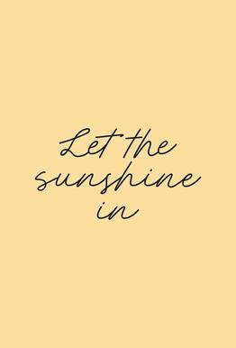 Let The Sunshine In Impression sur alu-Dibond