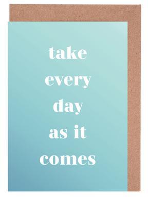 Take Every Day cartes de vœux