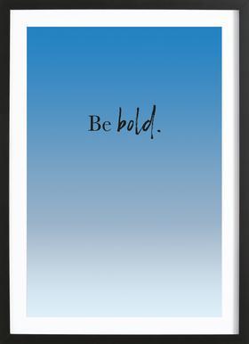 Be Bold affiche sous cadre en bois