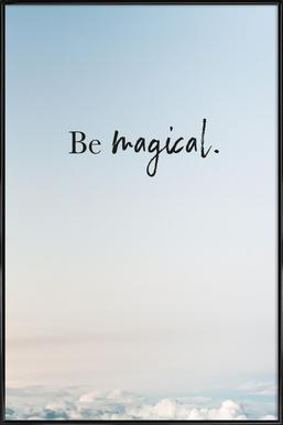 Be Magical affiche encadrée