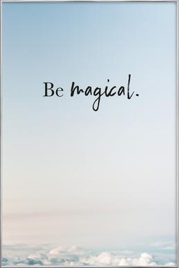 Be Magical affiche sous cadre en aluminium