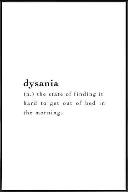 Dysania Framed Poster