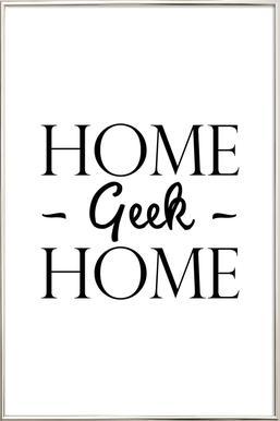 Home Geek Home affiche sous cadre en aluminium