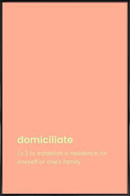 Domiciliate affiche encadrée
