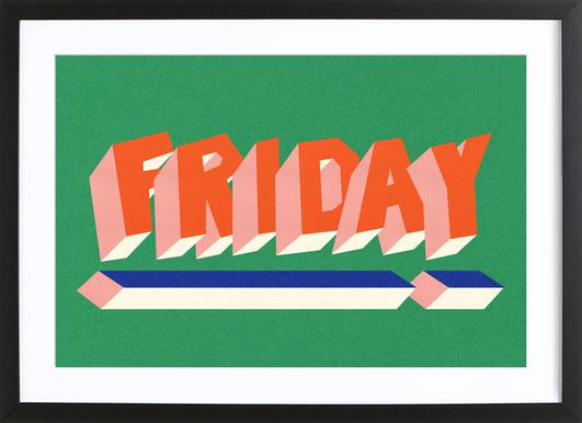 FRIDAY! Poster in Wooden Frame