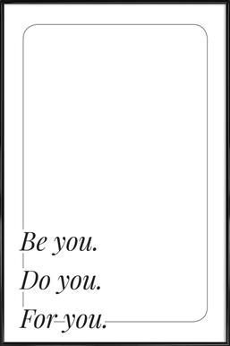Be You -Bild mit Kunststoffrahmen