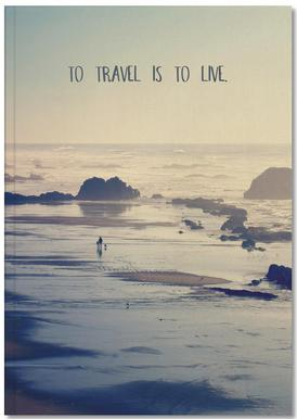To Travel Is to Live Notizbuch