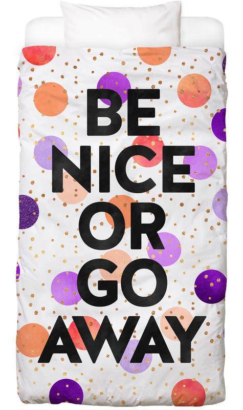 Be Nice or Go Away Bettwäsche | Heimtextilien > Bettwäsche und Laken > Bettwäsche-Garnituren | Mehrfarbig | Baumwolle