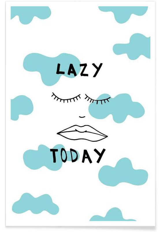 Lazy Today Clouds Poster