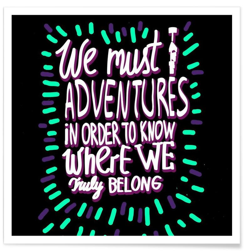 We Must Take Adventures Back Poster