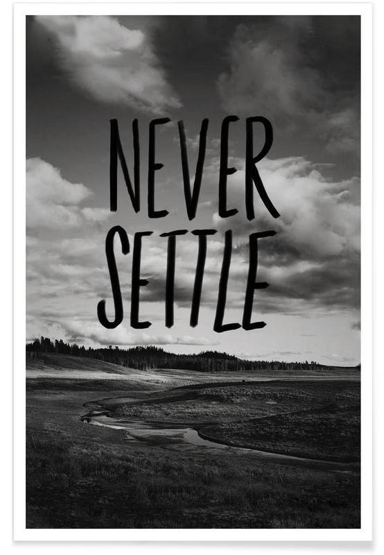 Never Settle Poster