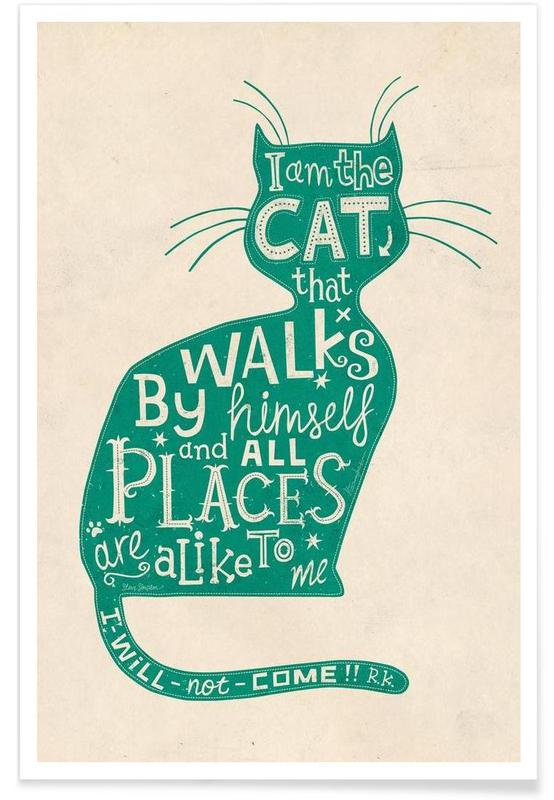 I am the Cat that walks by himself affiche