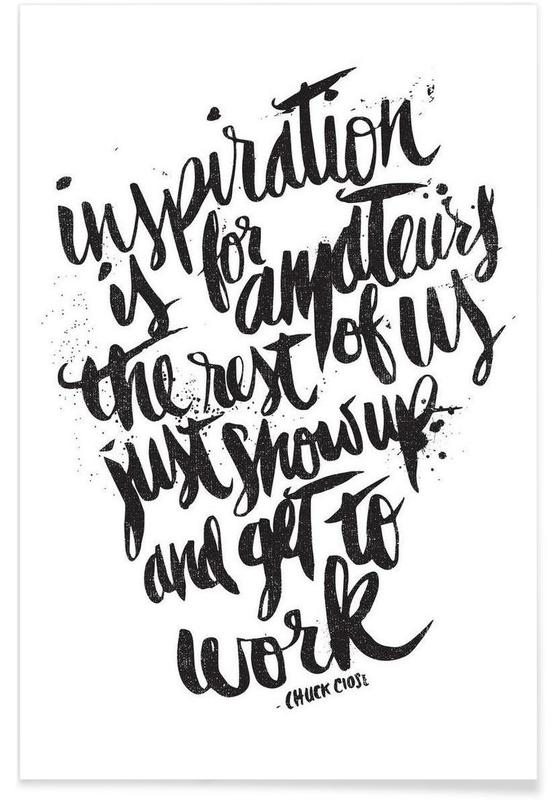 inspiration is for amateurs Poster