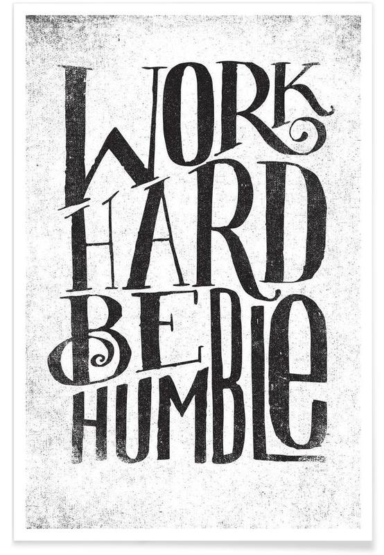 work hard be humble Poster