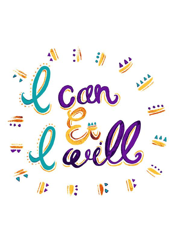 I Can and I Will Leinwandbild