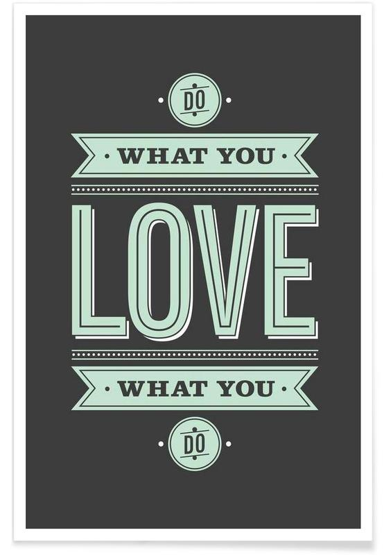 Do What You Love affiche
