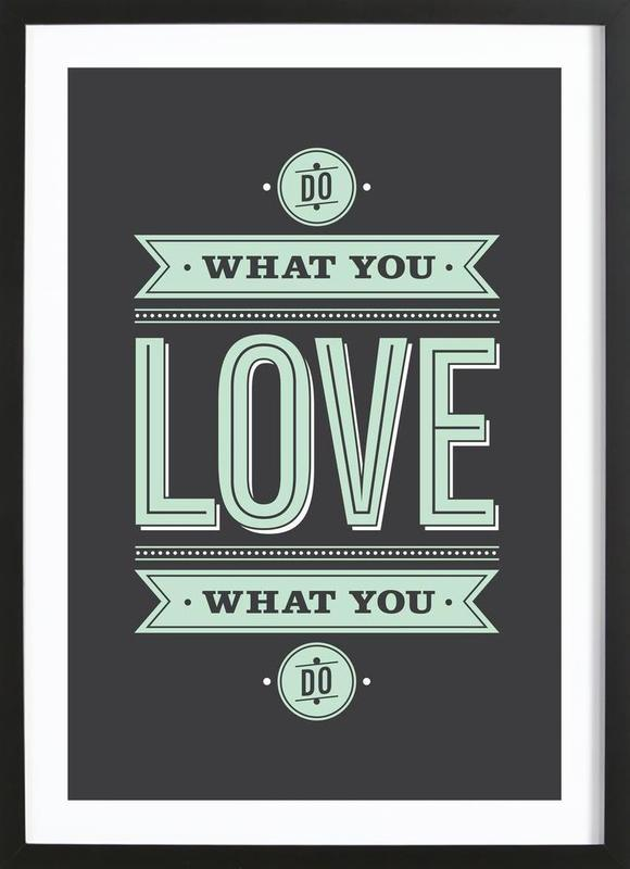 Do What You Love -Bild mit Holzrahmen