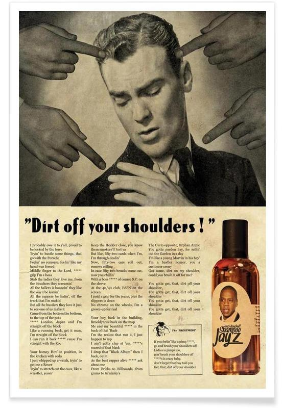 Dirt off your shoulders poster