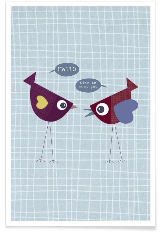 Hello nice to meet you bird Poster
