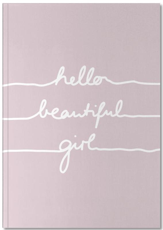 Hello Beautiful Girl Notebook