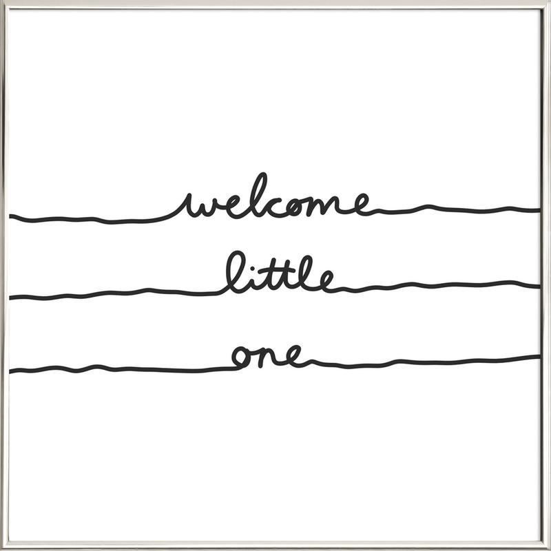 Welcome Little One Poster im Alurahmen   Dekoration > Bilder und Rahmen > Poster   Mehrfarbig