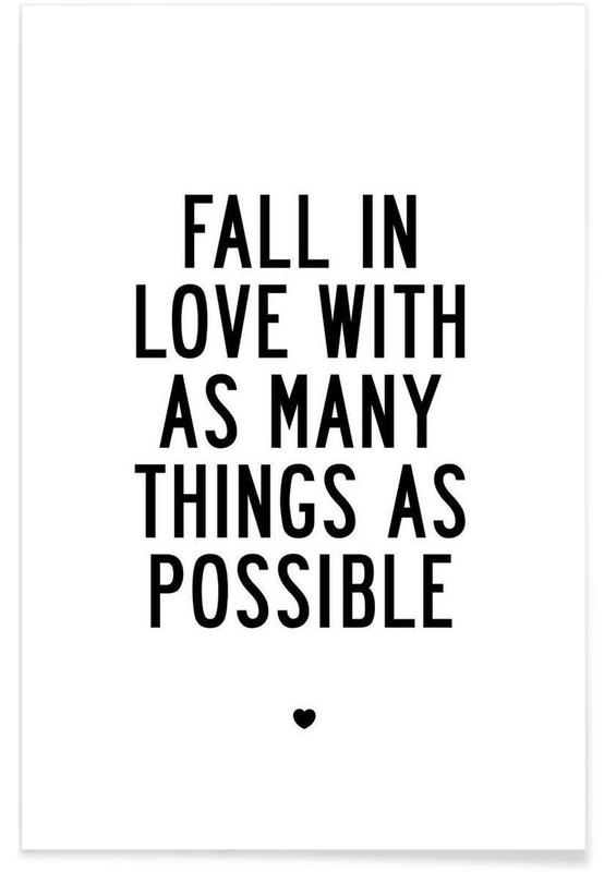 Fall In Love With As Many Things As Possible -Poster