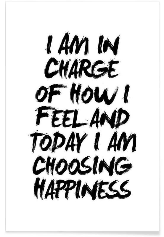 I Am In Charge of How I Feel Poster
