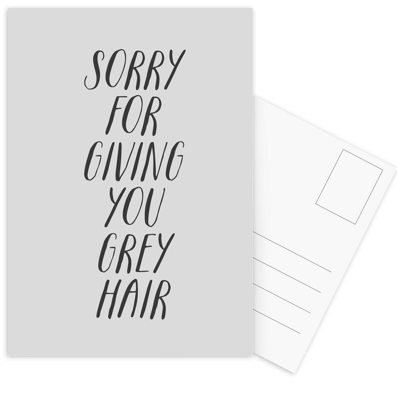 Sorry For Giving You Grey Hair -Postkartenset