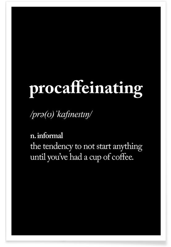 Procaffeinating -Poster