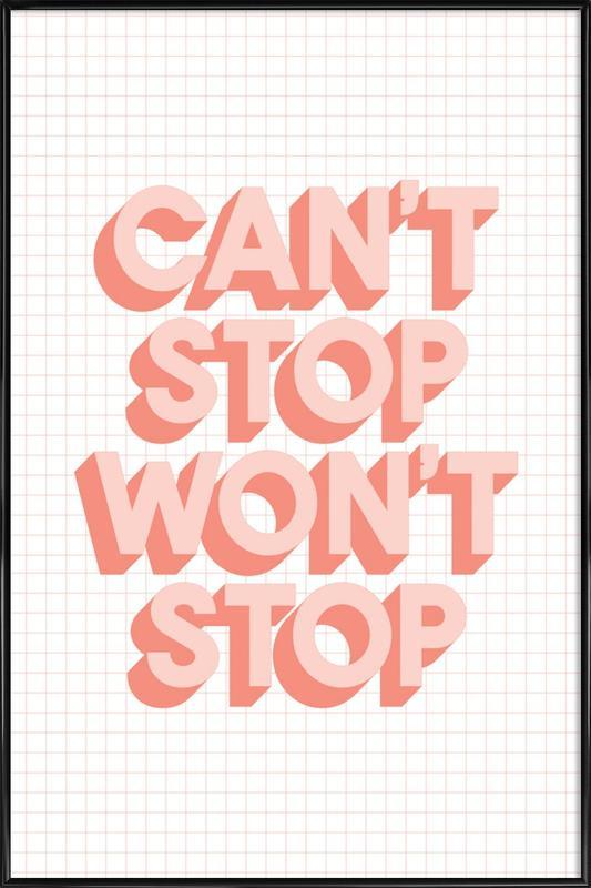Can't Stop Won't Stop affiche encadrée