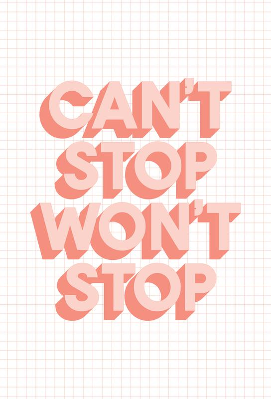 Can't Stop Won't Stop Acrylic Print