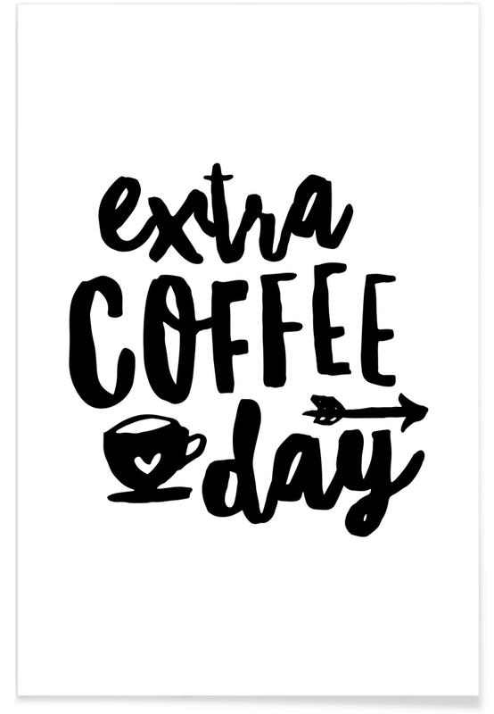 Extra Coffee Day Poster
