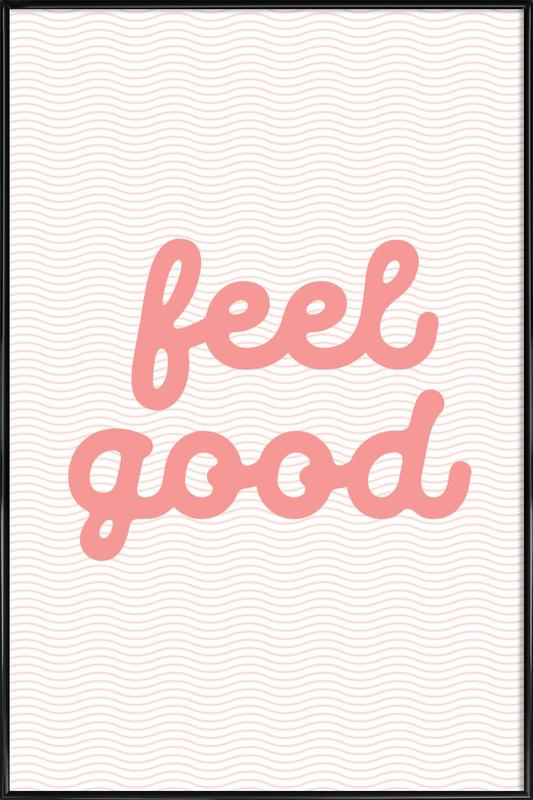 Feel Good affiche encadrée