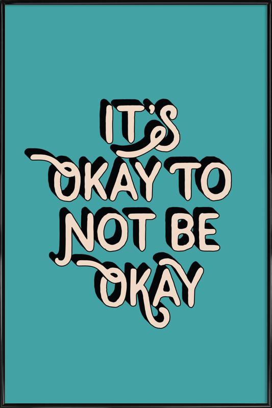 It's Okay to Not Be Okay affiche encadrée
