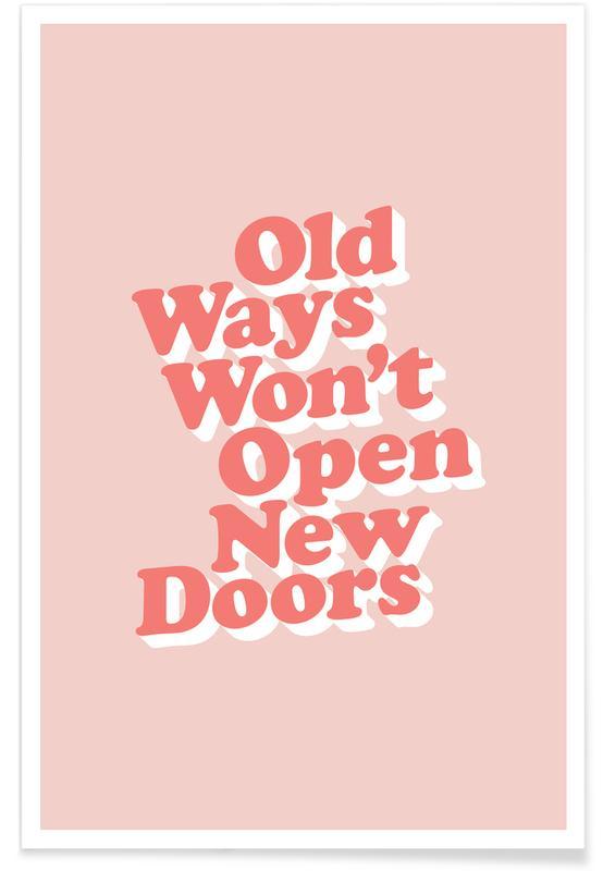 Old Ways Won't Open New Doors affiche