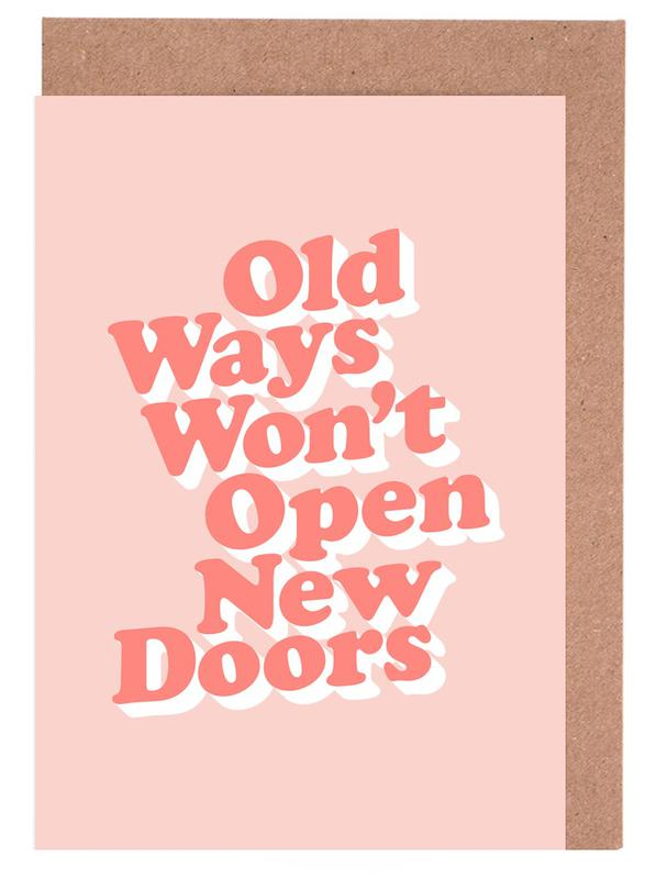 Old Ways Won't Open New Doors Greeting Card Set